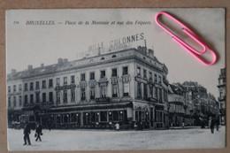 BRUXELLES : Place De La MONNAIE, Rue Des Fripiers Et Le Café Des Mille Colonnes - Brussels (City)