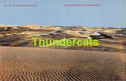 CPA DUNENLANDSCHAFT IM DIAMANTENGEBIET DEUTSCH SUDWEST ARIKA DSW ARIQUE NAMIBIA NAMIBIE - Namibia