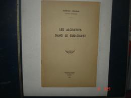 LES ALOUETTES DANS LE SUD - OUEST. Bisbau Michel.63 Pages.Chasses Traditionelles,Landes,basse Pyrénées - Aquitaine