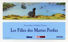 Marque-page. Les Filles Des Marins Perdus. Editions Glénat Treize étrange. Teresa Radice & Stefano Turconi - Bookmarks