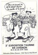 Cpm Signées KAH ( Khris Hadzel Haërdé ) : Exposition Taurine Avignon 1982, Club Taurin Paul Ricard   ( S.2273) - Other Illustrators