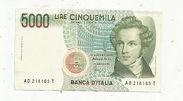 Billet , Italie ,BANCA D'ITALIA ,5000 ,cinquemila Lire , AD 218163 T , 2 Scans - 5000 Liras