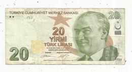 Billet, TURQUIE ,Türkiye Cumhuriyet Merkez Bankasi ,20 , Yirmi Turk Lirasi ,1970 ,  2 Scans - Turkey