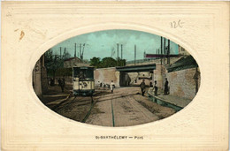 CPA St-Barthélemy - Pont - Tram (632539) - Altri Comuni