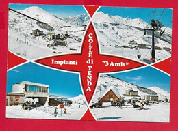 CARTOLINA VG ITALIA - Saluti Da COLLE DI TENDA - Impianti 3 Amis - Vedutine Multivue - 10 X 15 - 1984 - Greetings From...