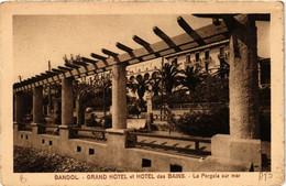 CPA BANDOL Grand Hotel Et Hotel Des Bains - La Pergola Sur Mer (613910) - Bandol