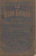 Le Bon Grain, Morlanwelz, Strée, Braine-le-Comte, Nimy,ST-Remy-lez-Chimay; Appartenant à Winand-Sommer Binche (1931) - Zonder Classificatie