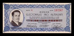 México 1 Peso Bono Electoral Pro - Almazán 1939 SC- AUNC - Mexico