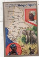 Congo-Brazzaville : Carte Géographique De L'Afrique équatoriale Avec Illustration Dont Chasseur D'éléphant En 1945 PF. - Zonder Classificatie