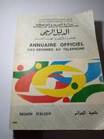 ANNUAIRE OFFICIEL DES ABONNES AU TELEPHONE REGION D'ALGER-1993 - Annuaires Téléphoniques