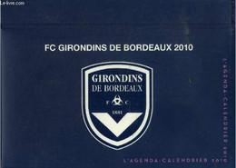 Agenda Calendrier Des Girondins De Bordeaux 2010 - Collectif - 0 - Blank Diaries