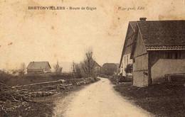 BRETONVILLERS  - Route De Gigot   (petits Défauts) - Altri Comuni