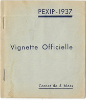 CARNET De 5 BLOCS Vignette Officielle PEXID 1937 - Filatelistische Tentoonstellingen