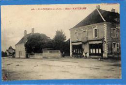 71 - Saône Et Loire - St Germain Du Bois - Hotel Mauchamp (N4208) - Altri Comuni