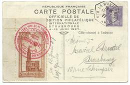 Entier Postal Exposition Philatelique Internationale Strasbourg 1927 / Vignette Par Ballon Variété Vignette LA WANTZENAU - Standard Covers & Stamped On Demand (before 1995)