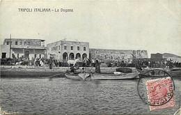 Pays Div- Ref Y328- Libye - Tripoli Italiana - La Dogana - - Libya