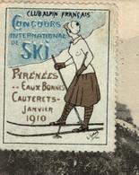 DEPART 2,50€ - Cpa (65) CAUTERETS, Vue Générale, VIGNETTE CINDERELLA CONCOURS INTERNATIONALE DE SKI JANVIER 1910 - Sin Clasificación