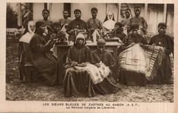 CPA  GABON---LES SOEURS BLEUES DE CASTRES AU GABON ( A.E.F. )---UN NOVICIAT INDIGENE DE LIBREVILLE - Gabon