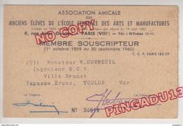 Au Plus Rapide Carte Membre Amicale Anciens élèves école Centrale Membre Souscripteur 1959-1960 Très Bon état - Other
