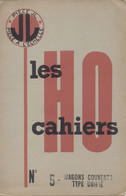 Catalogue J.L. Jean LAFFONT LES CAHIERS HO N 5 Wagons Couverts Type Unifié - Frans