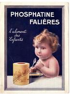 PHOSPHATINE FALERES . BEBE + CALENDRIER 1925 - Publicidad