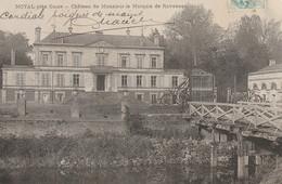Noyal Prés Guise : Château De Monsieur Le Marquis De Raveneau - 1906 - Otros Municipios