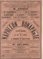 Troyes (10 Aube) Affichette-programme NAPOLEON BONAPARTE 1908 (CAT2303) - Programs