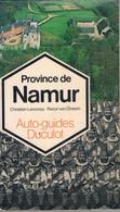Livre - Province De NAMUR - Auto Guides Duculot , Ch. Lanciney Et R. Van Onsem - Altri