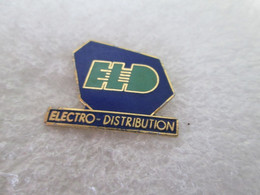 PIN'S    ELD  ELECTRO  DISTRIBUTION  Email Grand Feu - Andere