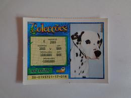 Loterie Lottery Loteria Lotaria Instant Instantânia Raspadinha Jogo Nº 38 Colecções Dog Dalmata Portugal - Loterijbiljetten