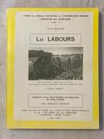 Les Labours - Portrait D'un Cultivateur Ellezellois Au XIXe Siècle - ELLEZELLES - LAHAMAIDE - Agriculture - 1992 - Belgien