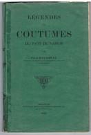Livre : NAMUR - Légendes Et Coutumes Du Pays De Namur Par Félix Rousseau 1920 - édition Originale - Altri