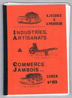 Cahier N° 10 - NAMUR JAMBES - A. Jacques & A. Prouveur Industries , Artisanats & Commerces Jambois - Altri