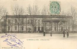 85  LA ROCHE SUR YON - L'HOTEL DE VILLE ET LE KIOSQUE - La Roche Sur Yon