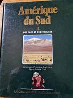 Amérique Du Sud I Des Pays Et Des Hommes - Encyclopaedia