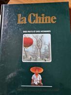 La Chine Des Pays Et Des Hommes - Encyclopaedia