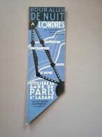 Marque-page Signet Pour Aller De Nuit à Londres / Pour Aller De Jour à Londres Gare St Lazare - Bookmarks
