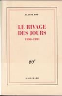 """C 12)  """"le Rivage Des Jours"""" Dédicacé Par L'auteur """"Claude ROY"""" Original De1992 (310 Pg (Fmt A5) - Autographed"""