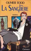 """C 12)  """"La Sanglière"""" Dédicacé Par L'auteur """"Olivier TODD"""" Original De1992 (295 Pgs (Fmt A5) - Autographed"""