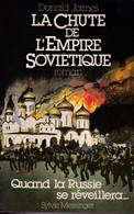 """C 12)  """"La Chute De L'Empire Soviétique"""" Dédicacé Par L'auteur """"Donald JAMES"""" Original De1982 (345 Pgs (Fmt A5) - Autographed"""