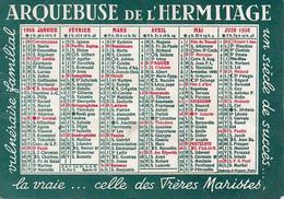 CALENDRIER 1958 ARQUEBUSE DE L'HERMITAGE VULNÉRAIRE FAMILIAL PAR LES FRÈRES MARISTES DE SAINT-GENIS-LAVAL RHÔNE - Small : 1941-60