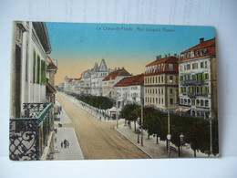 LA CHAUX DE FONDS SUISSE NE NEUCHATEL RUE LEOPOLD ROBERT CPA 1919 - NE Neuchatel