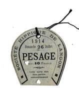 33 - F28464PAP - LANGON - Carte Pesage 1914 - Société Hippique - Forme De Fer à Cheval - Très Bon état - GIRONDE - Biglietti D'ingresso