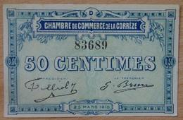 Corrèze ( 19 - CORRÈZE) 50 Centimes Chambre De Commerce 25 MARS 1915 Série D - Cámara De Comercio