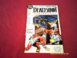 DC  DEADSHOT  BEGINNINGS    /  FROM THE PAGES OF SUICIDE SQUAD  N° 1 NOV 88 - DC