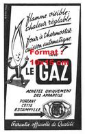 Reproduction Photographie D'une Publicité Ancienne Flamme Visible, Chaleur Réglable, Four à Thermostat ...avec Le Gaz - Reproductions