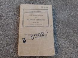 TM Manuel Technique Americain US Basic Field Manual Soldier's Hanhbook Daté 1941 - 1939-45