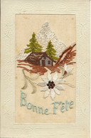 CPA - Bonne Fête - Brodée - Chalet, Edelweiss, Montagne - Bordados