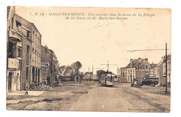CPA 59 - MALO TERMINUS - CARREFOUR ROUTES PLAGE, GARE ET MALO LES BAINS (TRAMWAY) - Malo Les Bains