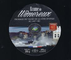 Etiquette Fromage De Vache De La Côte D'Opale  Ecume De Wimereux  200g FR62889030CE Fromagerie Ste Godeleine Les Freres - Cheese